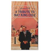 A Tribute to Nat King Cole Video