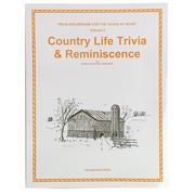 Volume 3: Country Life Trivia & Reminiscence