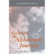 Navigating the Alzheimer's Journey Book
