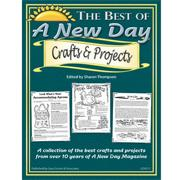 The Best of a New Day Crafts and Projects Book
