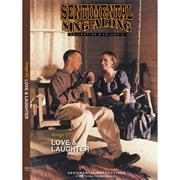 Sentimental Sing-Along DVD, Songs of Love &amp; Laughter