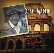 Dean Martin: That&#039;s Amore CD