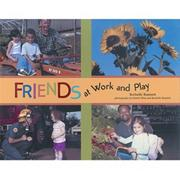 Friends at Work and Play Book