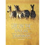 Life on the African Savannah Book