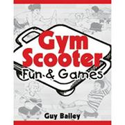 Gym Scooters - Fun &amp; Games