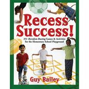 Recess Success